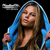 Hot Like Wow Lyrics Nadia Oh