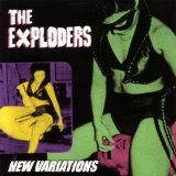New Variations Lyrics The Exploders