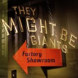 Factory Showroom Lyrics They Might Be Giants