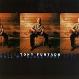 Miscellaneous Lyrics Tony Furtado