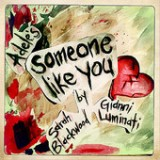Someone Like You - Single Lyrics Walk Off The Earth