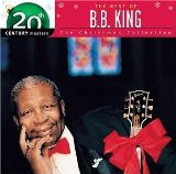 Christmas Collection - 20th Century Masters Lyrics B.B. King