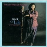 River Of Life Lyrics Bernice Johnson Reagon