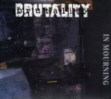In Mourning Lyrics Brutality
