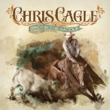 Back in the Saddle Lyrics Chris Cagle