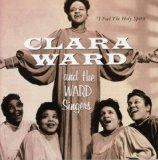 Miscellaneous Lyrics Clara Ward Singers