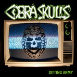 Sitting Army Lyrics Cobra Skulls