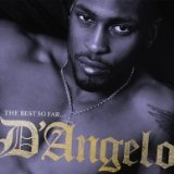 The Best So Far Lyrics D'Angelo