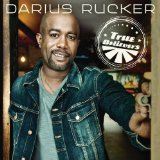 True Believers Lyrics Darius Rucker