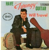 Have 'Twangy' Guitar Will Travel Lyrics Duane Eddy