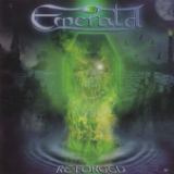 Re-Forged Lyrics Emerald