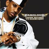 From Nothin' To Somethin' Lyrics Fabolous Feat. Red Café