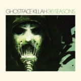 36 Seasons Lyrics Ghostface Killah