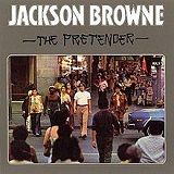 The Pretender Lyrics Jackson Browne