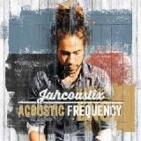 Acoustic Frequency Lyrics Jahcoustix