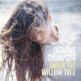 Under the Willow Tree (EP) Lyrics Jasmine Thompson