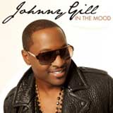 In The Mood (Single) Lyrics Johnny Gill