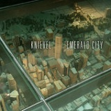 Emerald City Lyrics Knievel