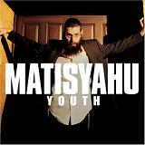 Youth Lyrics Matisyahu