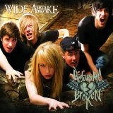 Wide Awake Lyrics Picture Me Broken