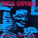 Miscellaneous Lyrics Pinhead Gunpowder