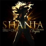 STILL THE ONE: LIVE FROM VEGAS Lyrics Shania Twain