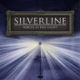 Voices In The Night Lyrics Silverline