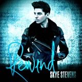 Rewind (Single) Lyrics Skye Stevens