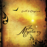 The Mystery Lyrics Smith & Dragoman