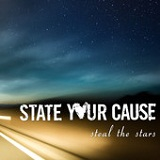 Steal the Stars Lyrics State Your Cause