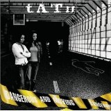 Dangerous And Moving Lyrics T.A.T.u.