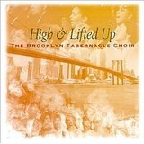High & Lifted Up Lyrics The Brooklyn Tabernacle Choir