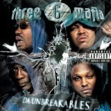 The Unbreakables Lyrics THREE SIX MAFIA
