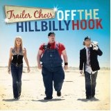 Off The Hillbilly Hook Lyrics Trailer Choir