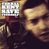 Save Yourself Lyrics Verbal Kent