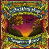 Desperate Hearts Lyrics Bart Crow Band