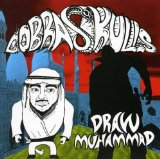 Draw Muhammad (EP) Lyrics Cobra Skulls