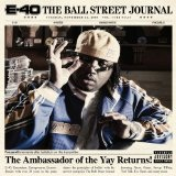 The Ball Street Journal Lyrics E-40