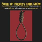 Songs Of Tragedy Lyrics Hank Snow