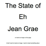 The State of Eh. A Read Along Album Book Thing. By Jean Grae. Lyrics Jean Grae