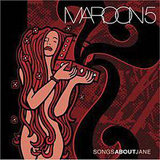 Songs About Jane Lyrics Maroon 5