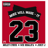 23 (Single) Lyrics Mike Will Made-It