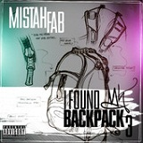 I Found My Backpack 3 Lyrics Mistah F.A.B.