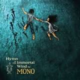 Hymn To The Immortal Wind Lyrics Mono