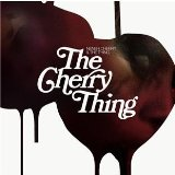 The Cherry Thing Lyrics Neneh Cherry and The Thing