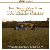 New Season/New Blues Lyrics No Made Sense