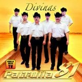 Divinas Lyrics Patrulla 81