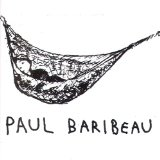 Miscellaneous Lyrics Paul Baribeau