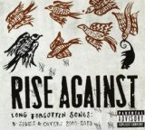 Long Forgotten Songs: B-Sides & Covers 2000-2013 Lyrics Rise Against