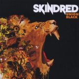 Union Black Lyrics Skindred